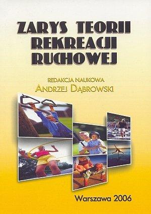 Zarys teorii rekreacji ruchowej