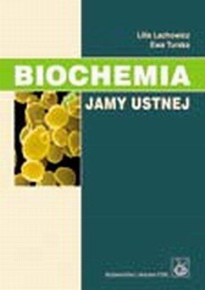 Biochemia jamy ustnej