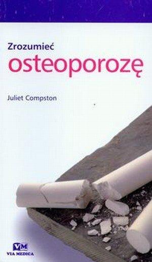 Zrozumieć osteoporozę