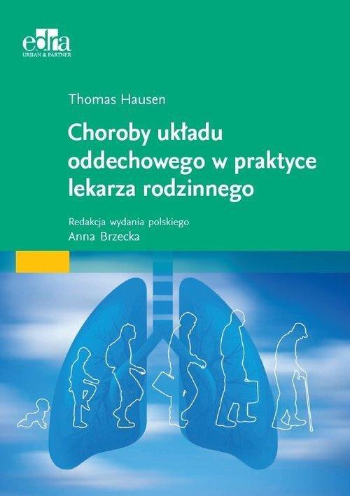 Choroby układu oddechowego w praktyce lekarza rodzinnego