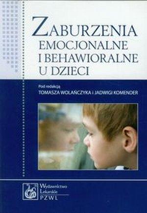 Zaburzenia emocjonalne i behawioralne u dzieci