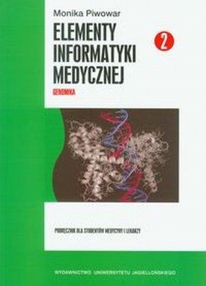 Elementy informatyki medycznej 2