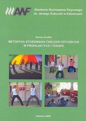 Metodyka stosowania ćwiczeń fizycznych w profilaktyce i terapii