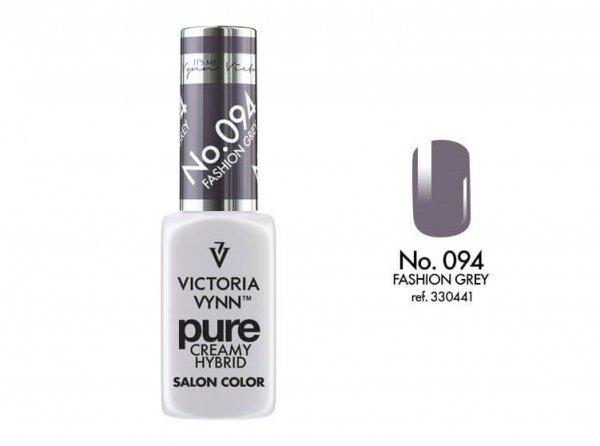 094 Fashion Grey - kremowy lakier hybrydowy Victoria Vynn PURE (8ml)