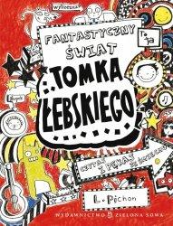 Fantastyczny świat Tomka Łebskiego t. 1 - Tomek Łebski (51032)