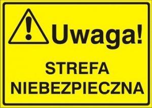 Znak UWAGA! Strefa niebezpieczna P.Z. 319-06