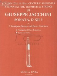 Jacchini Giuseppe: Sonata, D XII 5 (for 2 Trumpets, Strings and BC) - Trumpet and Piano Reduction (trąbka i wyciąg fortepianowy)