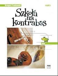 Frankowski Grzegorz, Szkoła na kontrabas, cz. 1 ''Mini