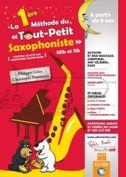 GEISS Philippe/FOURMAUX Christophe : La 1ERE Methode du tout petit saxophoniste,  (Szkoła Gry na saksofonie cz. 1)
