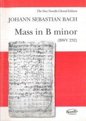 Bach Jan Sebastian: Msza h-moll BWV 232 (Vocal Score)
