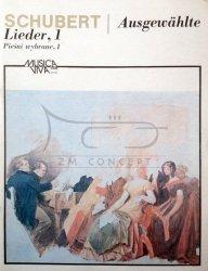 Schubert, Franciszek: Pieśni wybrane - Tom 1 na głos i fortepian (8 pieśni)
