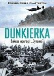 Dunkierka. Sukces operacji Dynamo