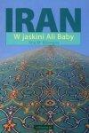 Iran. W jaskini Ali Baby