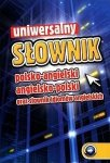 Uniwersalny słownik polsko-angielski, angielsko-polski oraz słownik idiomów a