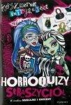 Koszmarnie irytujące horroquizy. Monster high