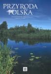 Przyroda Polska. Najpiękniejsze oblicza fauny i flory