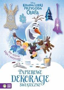 Papierowe dekoracje świąteczne. Przygoda Olafa. Kraina Lodu. Disney