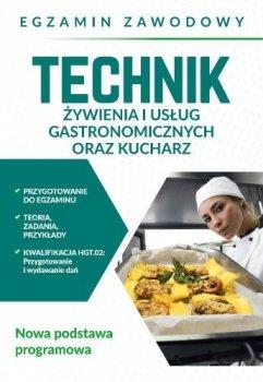 Egzamin zawodowy. Technik żywienia i usług gastronomicznych oraz kucharz
