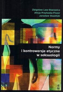 Normy i kontrowersje etyczne w seksuologii