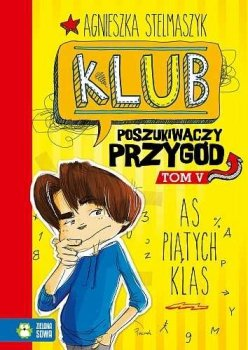 Klub Poszukiwaczy Przygód. As piątych klas
