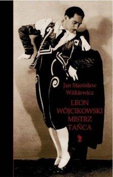 Leon Wójcikowski - Mistrz tańca