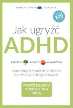 Jak ugryźć ADHD