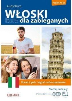 Włoski. Kurs dla zabieganych. Poziom A2-B1
