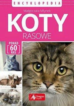 Koty rasowe. Encyklopedia