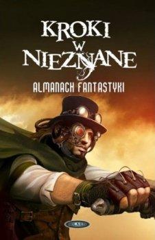 Kroki w nieznane. Almanach fantastyki 2012