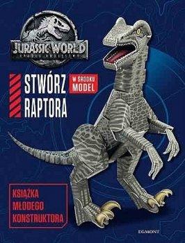 Jurassic World. Stwórz raptora. Książka młodego konstruktora