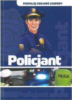 Policjant. Poznaję ciekawe zawody