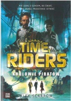 Królowie piratów. Time Riders. Tom 7.