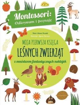 Montessori. Moja pierwsza księga leśnych zwierząt