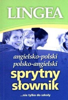 Angielsko-polski i polsko-angielski Sprytny Słownik ...nie tylko do szkoły
