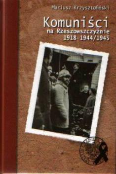Komuniści na Rzeszowszczyźnie 1918-1944/1945