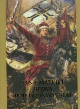 Jana Matejki Bitwa pod Grunwaldem