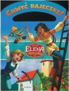 Elena z Avaloru. Wielka przygoda Eleny i Naomi. Chwyć bajeczkę!