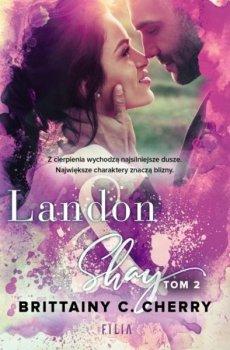 Landon & Shay, tom 2