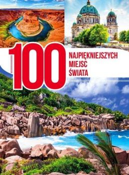 100 najpiękniejszych miejsc świata