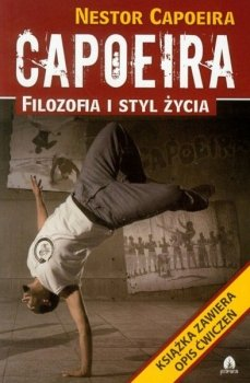 Capoeira. Filozofia i styl życia