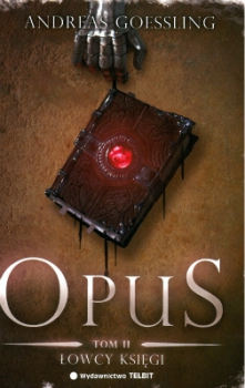 OPUS. Łowcy księgi, tom 2