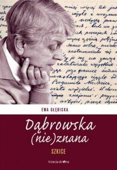 Dąbrowska (nie)znana. Szkice