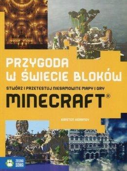 Przygoda w świecie bloków. Stwórz i przetestuj niesamowite mapy i gry Minecraft