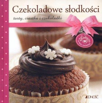 Czekoladowe słodkości. Torty, ciastka i czekoladki