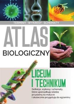 Atlas biologiczny. Liceum i technikum