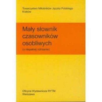 Mały słownik czasowników osobliwych (o niepełnej odmianie)
