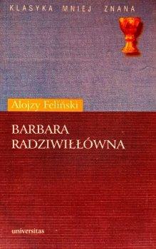 Barbara Radziwiłłówna. Klasyka mniej znana
