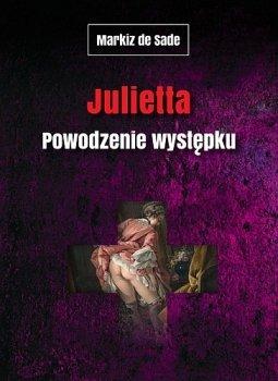 Julietta. Powodzenie występku