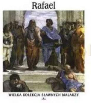 Rafael. Wielka kolekcja sławnych malarzy, tom 3 płyta DVD