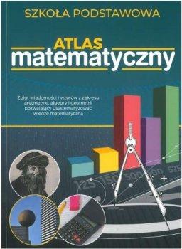 Atlas matematyczny. Szkoła podstawowa
